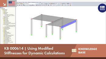 KB 000614 | Using Modified Stiffnesses for Dynamic Calculations