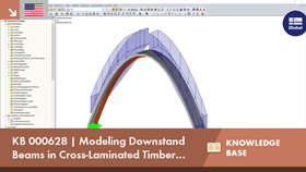KB 000628 | Modeling Downstand Beams in Cross-Laminated Timber Constructions with Ribs