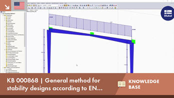 KB 000868 | General method for stability designs according to EN 1993-1-1 and buckling in the ...
