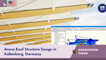 Student project: Arena Roof Structure Design in Kaltenberg, Germany