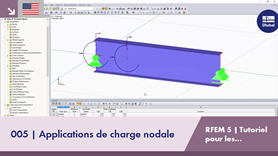 [EN] Tutoriel RFEM 5 pour les étudiants | 005 applications de charge nodale