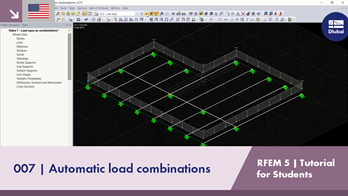 RFEM 5 Tutorial for Students | 007 Automatic load combinations