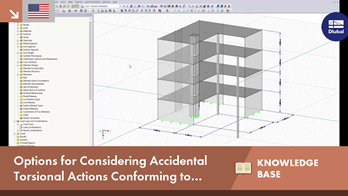 KB 001615 | Options for Considering Accidental Torsional Actions Conforming to Standards