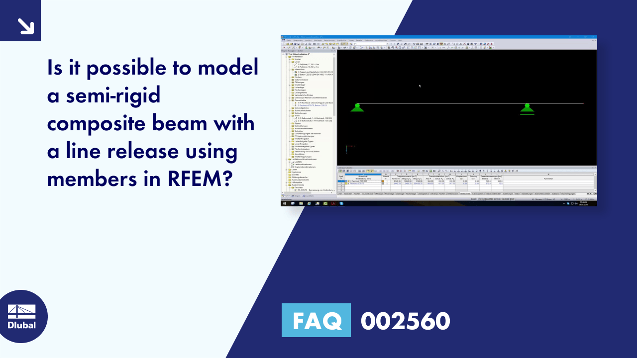 FAQ 002560 | Is it possible to model a semi-rigid composite beam with a line release using member...
