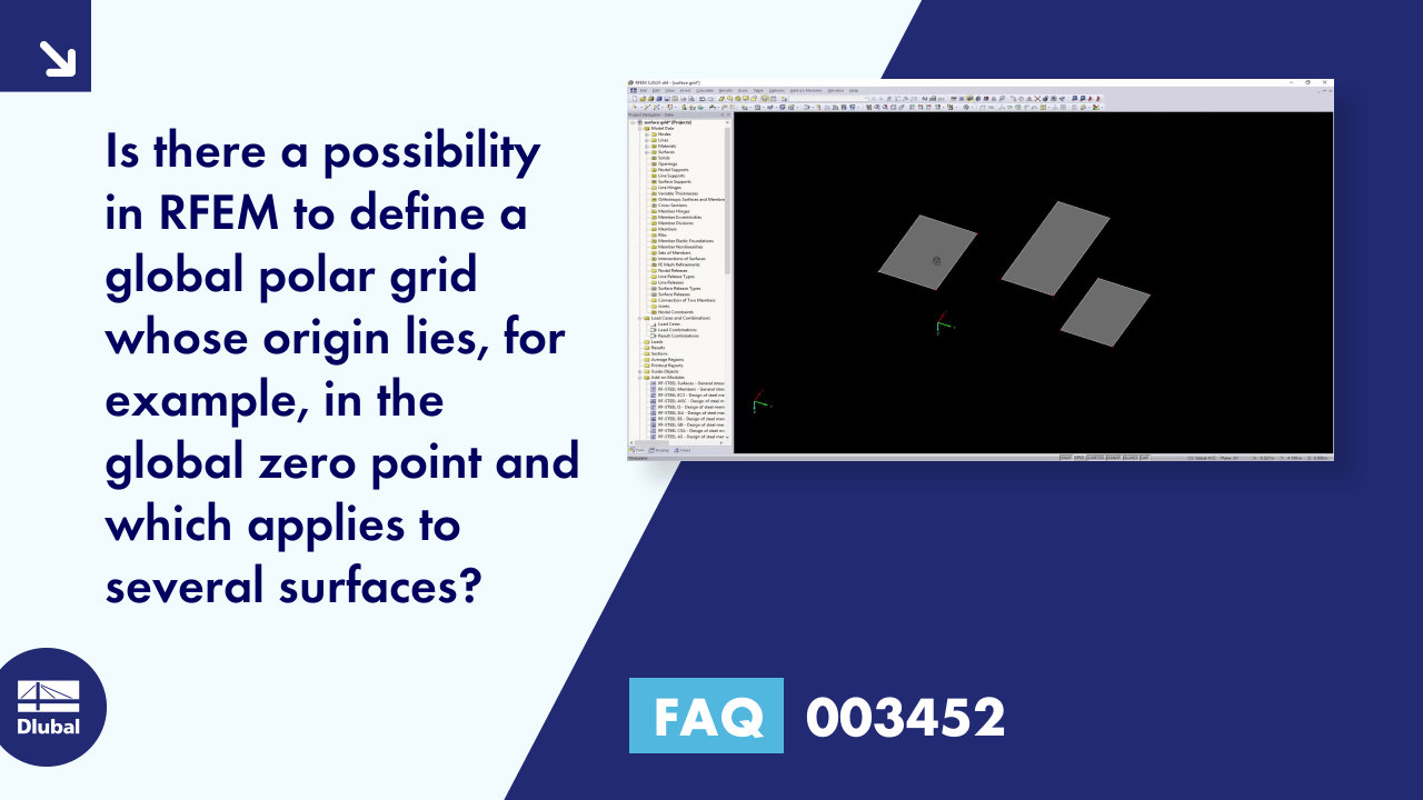 FAQ 003452 | Is there a possibility in RFEM to define a global polar grid whose origin lies, for ...