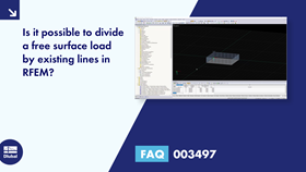 FAQ 003497 | Is it possible to divide a free surface load by existing lines in RFEM?
