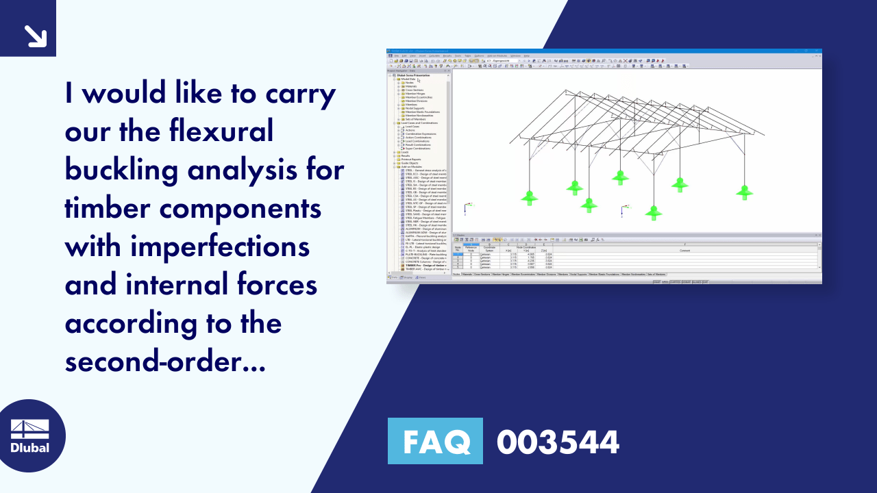 FAQ 003544 | I would like to carry our the flexural buckling analysis for timber components with ...