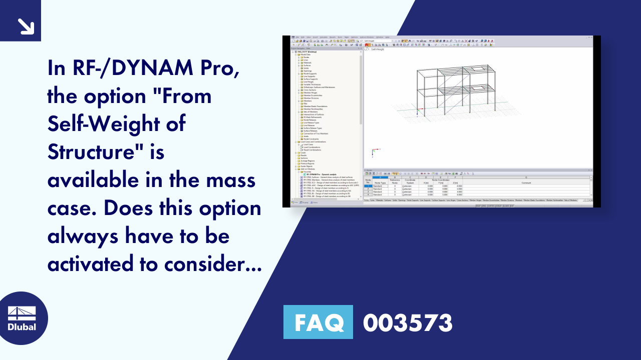 "FAQ 003573 | In RF-/DYNAM Pro, the option ""From Self-Weight of Structure"" is available in the mas..."