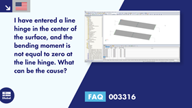 FAQ 003316 | I have entered a line hinge in the center of the surface, and the bending moment is ...