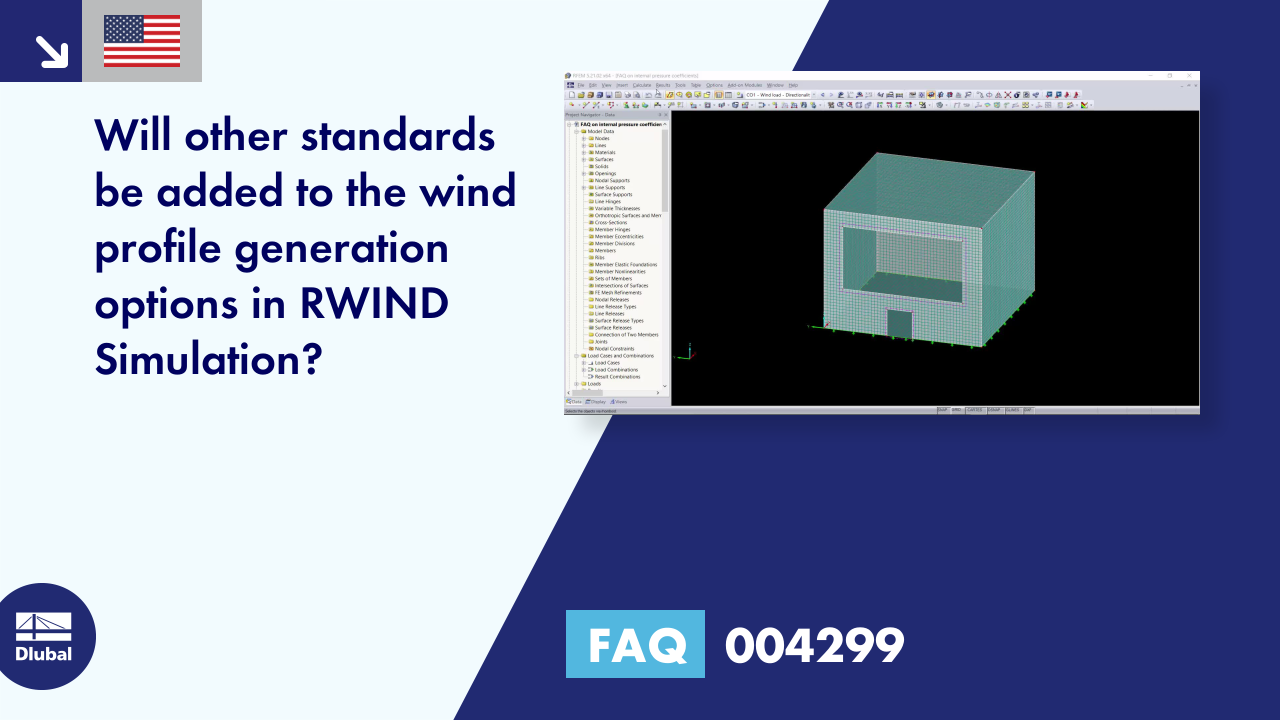 FAQ 004299 | Will other standards be added to the wind profile generation options in RWIND Simula...