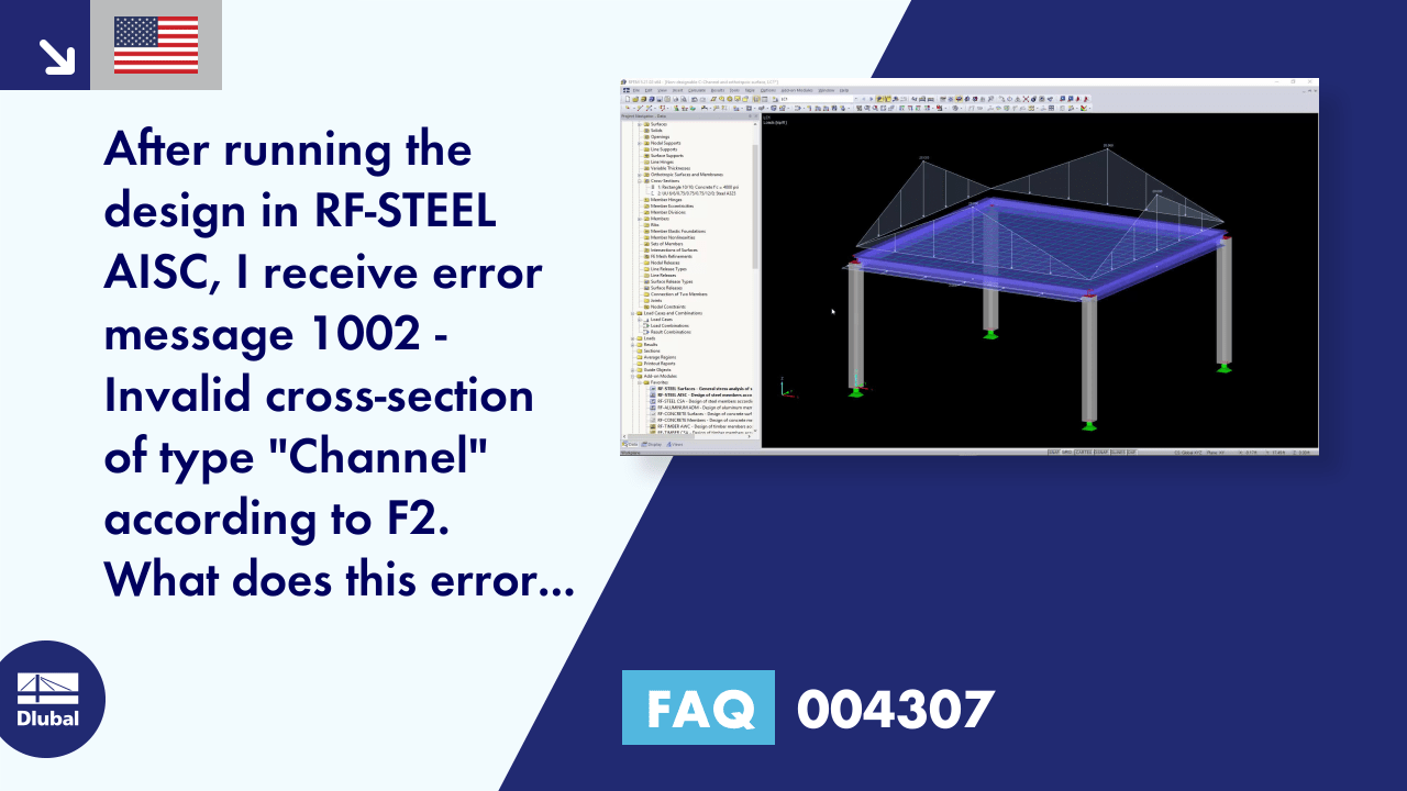 FAQ 004307 | After running the design in RF-STEEL AISC, I receive error message 1002 - Invalid cr...