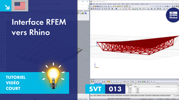 [EN] SVT 013 | Interface RFEM vers Rhino