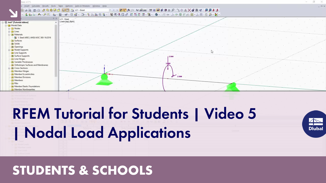 RFEM Tutorial for Students | Video 5 | Nodal Load Applications