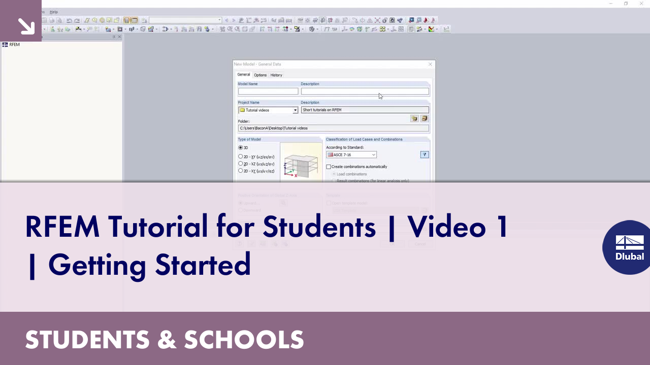 RFEM Tutorial for Students | Video 1 | Getting Started