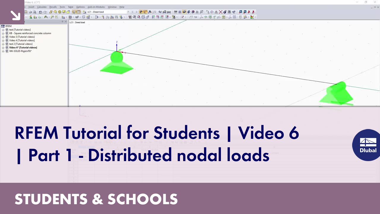 RFEM Tutorial for Students | Video 6 | Part 1 - Distributed nodal loads