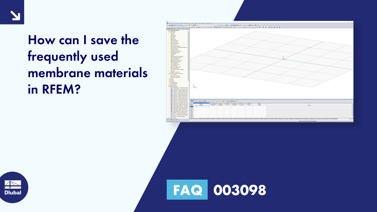 FAQ 003098 | How can I save the frequently used membrane materials in RFEM?