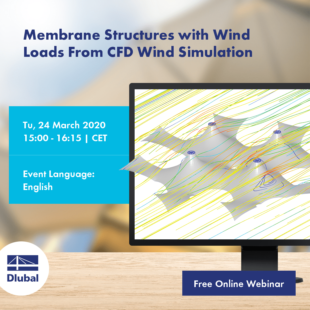 Membrane Structures with Wind Loads From CFD Wind Simulation