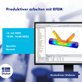 How to Be More Productive Using RFEM