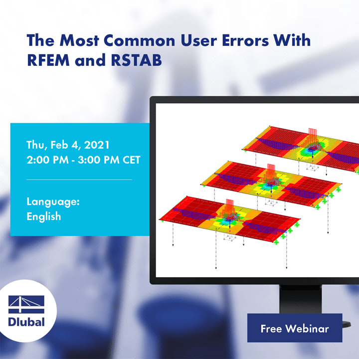 The Most Common User Errors With RFEM and RSTAB