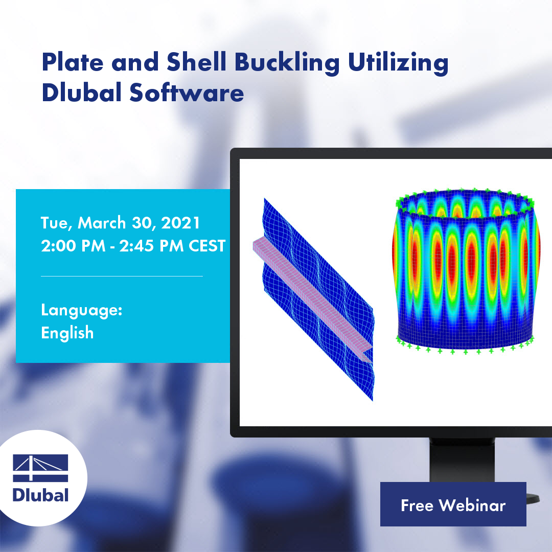 Plate and Shell Buckling Utilizing Dlubal Software