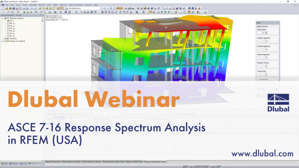 Dlubal Webinar: ASCE 7-16 Response Spectrum Analysis in RFEM (USA)